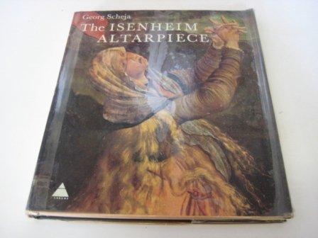 Isenheim Altarpiece by Scheja, George (1970) Hardcover