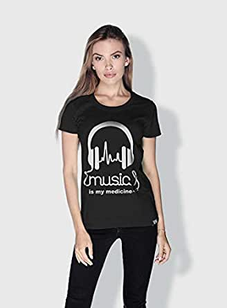 Creo Music Is My Medicine Trendy T-Shirts For Women - S, Black