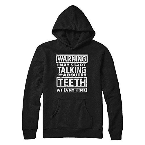 Teely Shop Men's s Warning I May Start Talking About Teeth At Any Time Gildan - Pullover Hoodie / Black / (Halloween Teachers Meme)