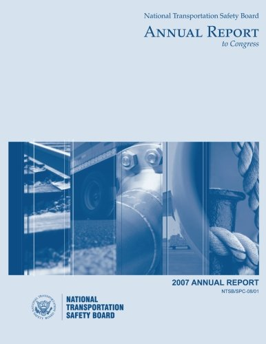 2007 National Transportation Safety Board Annual Report to Congress ebook