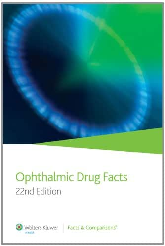 Ophthalmic Drug Facts (22nd Edition)