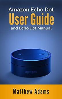 Amazon Echo Dot Guide Manual ebook product image