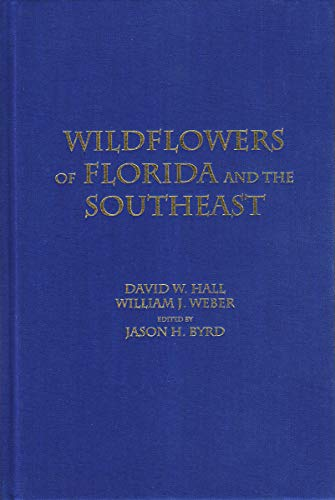 Wildflowers of Florida and the Southeast