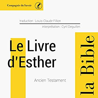 Amazon Com Le Livre D Esther L Ancien Testament La Bible