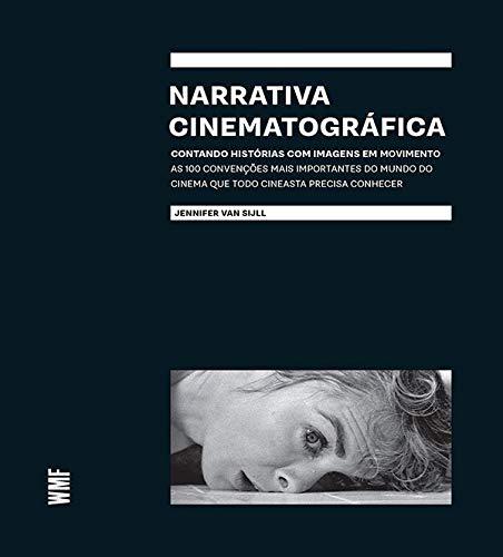 Narrativa Cinematográfica Contando histórias movimento