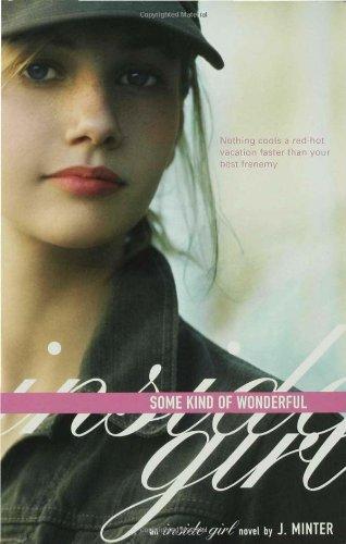 Some Kind of Wonderful: An Inside Girl Novel ebook