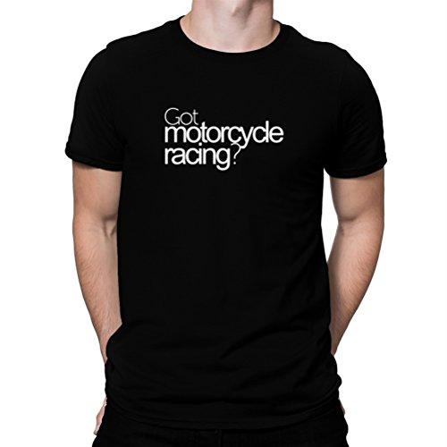 テメリティ物質適合Got Motorcycle Racing? Tシャツ