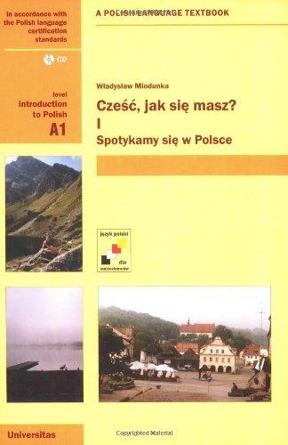 Download Czesc, jak sie masz? Spotykamy sie w Polsce (Bk.1) pdf epub