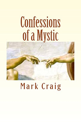 Book: Confessions of a Mystic - There is no more by Mark Gerard Craig