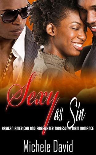 Search : Sexy as Sin: African American and Firefighter Threesome MFM Romance