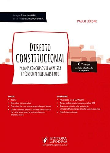Direito Constitucional: Para os Concursos de Analista e Técnico de Tribunais e MPU