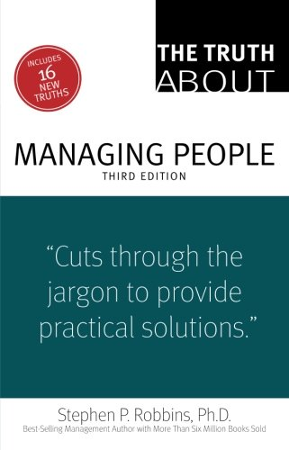 The Truth About Managing People (3rd Edition)
