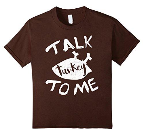 Kids Talk Turkey To Me T-Shirt Happy Thanksgiving Day Gift 4 Brown