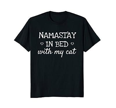 Namastay In Bed With My Cat Namaste Funny Parody Yoga TShirt