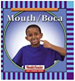 Mouth/Boca (Let's Read About Our Bodies) (English and Spanish Edition)