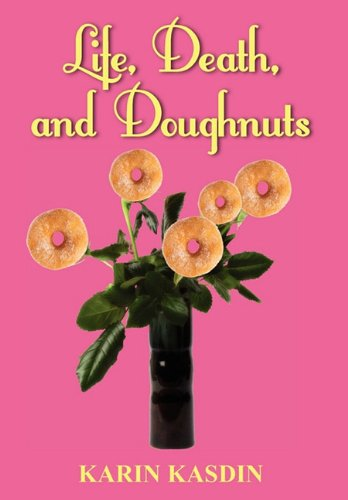 Life, Death, and Doughnuts