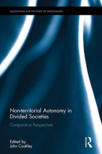 Non-territorial Autonomy in Divided Societies: Comparative Perspectives (Association for the Study of Nationalities)