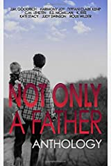 Not Only a Father Anthology Paperback