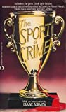 The Sport of Crime, Martin Harry Greenberg, Isaac Asimov, Carol Lynn Waugh, 1558022481