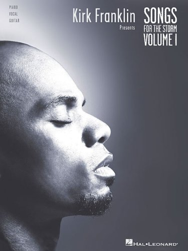 Kirk Franklin Presents Songs for the Storm, Volume 1