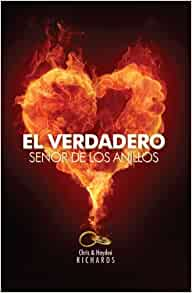 El Verdadero Señor De Los Anillos: Chris Richards: 9781605260655: Amazon.com: Books