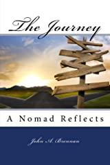 The Journey: A Nomad Reflects Paperback