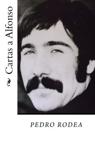 Cartas a Alfonso (Spanish Edition): pedro rodea ...
