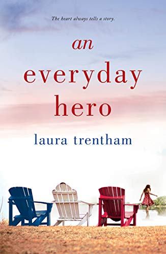 An Everyday Hero (Heart of a Hero Book 2) by [Trentham, Laura]