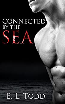 Connected by the Sea (Hawaiian Crush #1) by [Todd, E. L.]