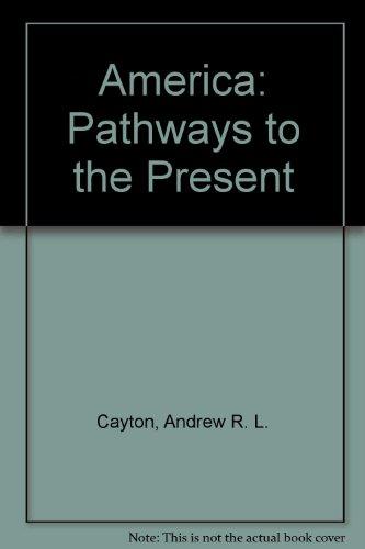 America: Pathways to the Present