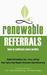 Renewable Referrals: How to Cultivate More Profits