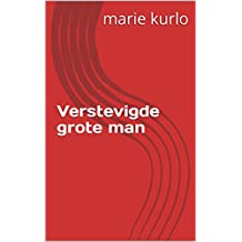 Verstevigde grote man (Dutch Edition)