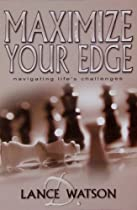 Maximize Your Edge: Navigating Life's Challenges