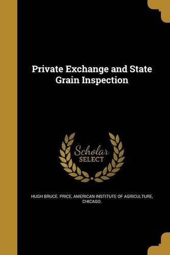 Download Private Exchange and State Grain Inspection ebook