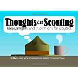 Thoughts On Scouting: Ideas, Insights and Inspirations for Scouters