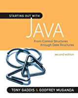 Starting Out with Java: From Control Structures through Data Structures, 2nd edition Front Cover