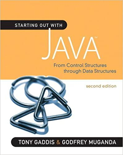 Starting out with java from control structures through data starting out with java from control structures through data structures 2nd edition gaddis series tony gaddis godfrey muganda 9780321545862 fandeluxe Image collections