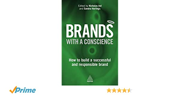 124dcc6b2c1f Brands With a Conscience  How to Build a Successful and Responsible Brand   Nicholas Ind