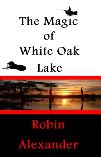 The Magic of White Oak Lake (White Oak Series Book 2) (Series Oak)