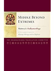 Middle Beyond Extremes: Maitreya'sMadhyantavibhagawith Commentaries by Khenpo Shenga and Ju Mipham