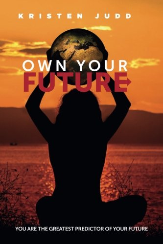 Own Your Future Journal: Your Habits Predict Your Future