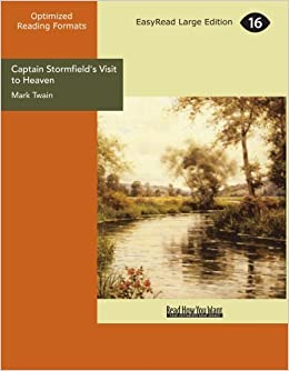 Book Captain Stormfield's Visit to Heaven by Twain, Mark (2012)