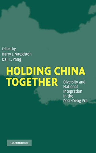 Holding China Together  Diversity And National Integration In The Post Deng Era