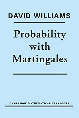 (Probability with Martingales (Cambridge Mathematical Textbooks))