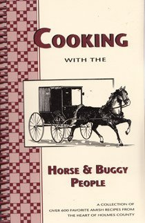 Cooking With the Horse & Buggy ()
