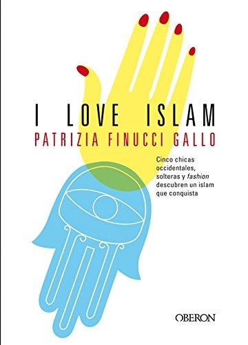 I love Islam (Algaida Literaria - Oberon) (Spanish Edition)