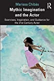 Mythic Imagination and the Actor