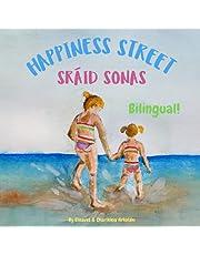 Happiness Street - Sráid Sonas: A bilingual book for kids learning Irish (English Irish edition)