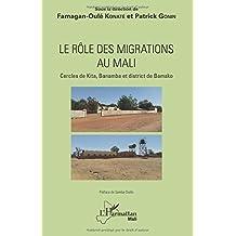 Le rôle des migrations au Mali