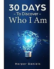 30 Days to Discover Who I Am: A Mindfulness Program